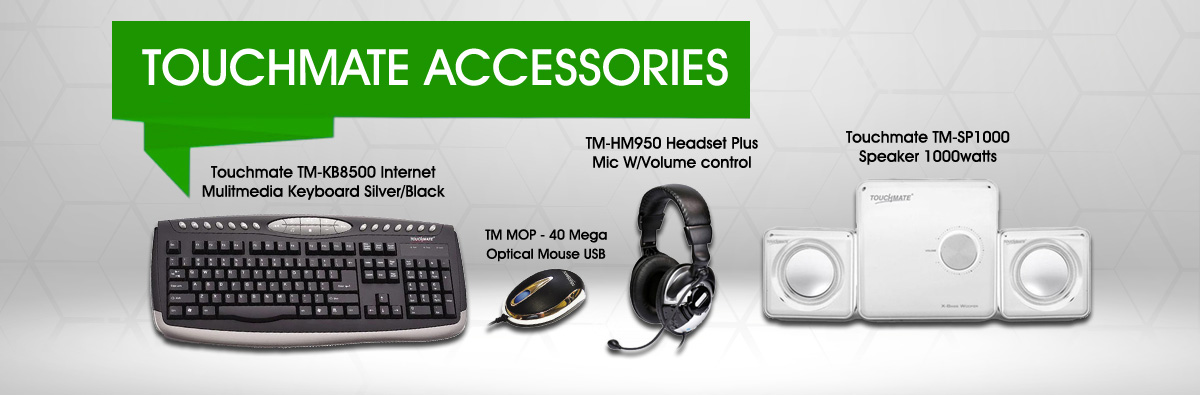 Touchmate Accessories
